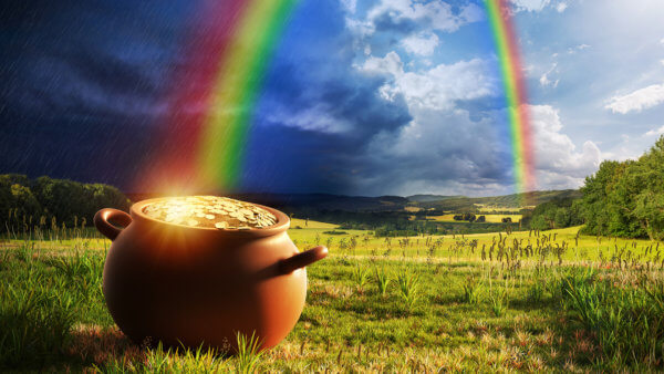 Pot full of gold at the end of the rainbow.